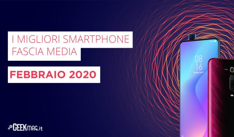 I migliori Smartphone di fascia media, Febbraio 2020