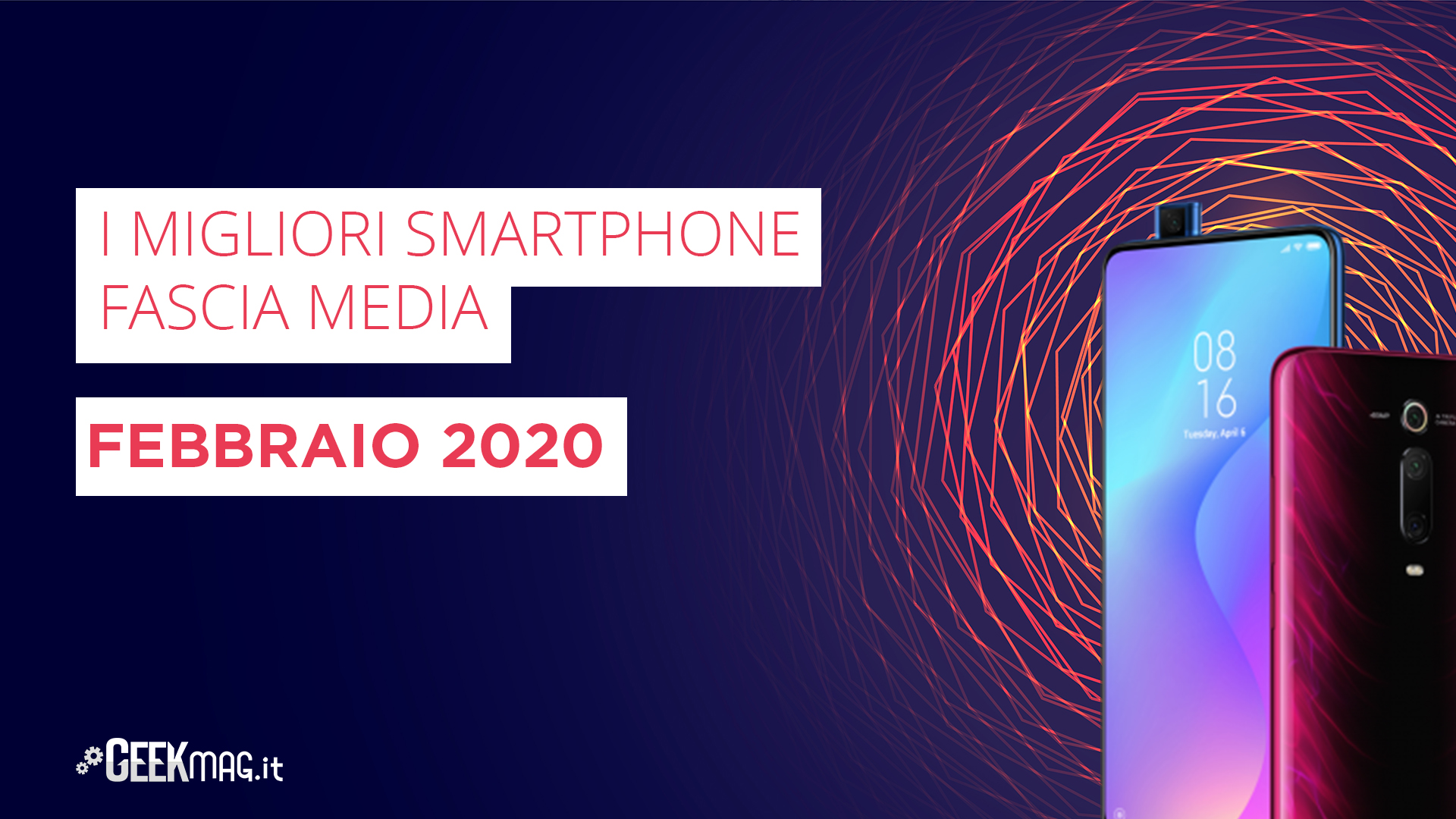 I migliori Smartphone Fascia Media Febbraio 2020 GeekMag.it